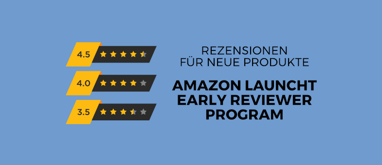 Rezensionen für neue Produkte Amazon launcht Early Reviewer Program auf breiter Ebene