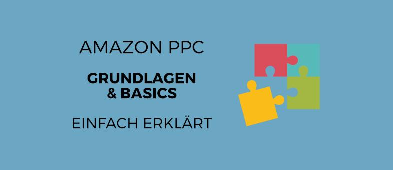Amazon PPC Grundlagen und Basics einfach erklärt